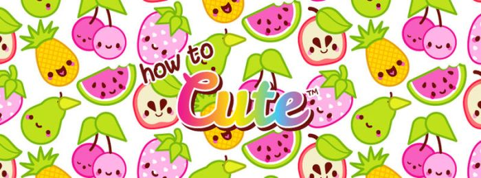 How to Cute by marywinkler