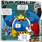 Stuff people say 312 by FlintofMother3