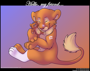 Hello, my friend.. by Shema-the-lioness