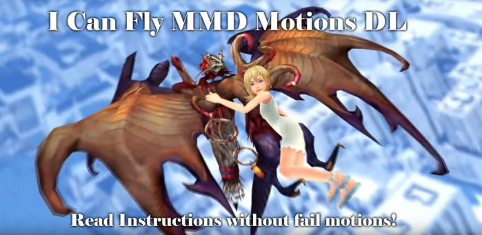 MMD - I Can Fly Motion DL by Jakkaeront