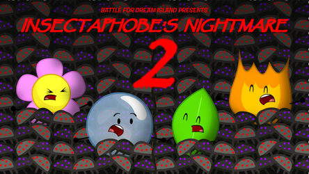 BFDI Fan-Made Title Cards - Insectaphobe's N-Mare2 by GatlingGroink58