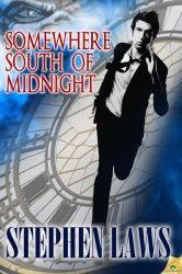 SOMEWHERE SOUTH OF MIDNIGHT by scottcarpenter
