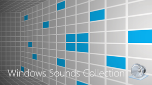 Windows Sounds Collection [LEGACY] by WindowsSenpai
