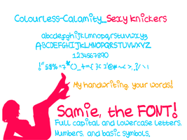 Samie...The Font by Colourless-Calamity