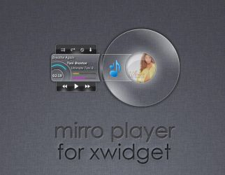 Mirro Player for XWidget by boyzonet