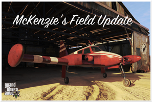 Grand Theft Auto V: McKenzie's Field Update by AboveTheLawHD