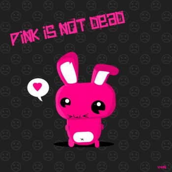 PINK IS NOT DEAD by x-m4n