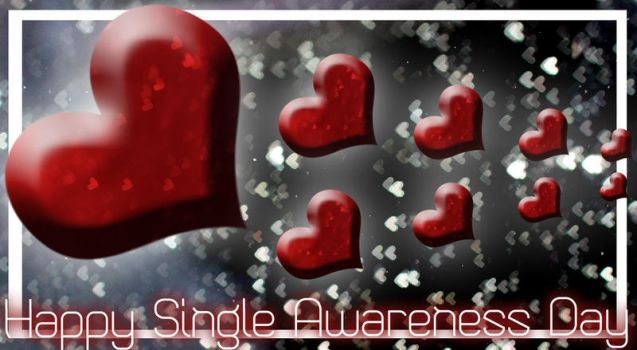 Happy Single Awareness Day by Dame-de-Mort