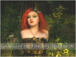 Goddess of the Forest by MadameM