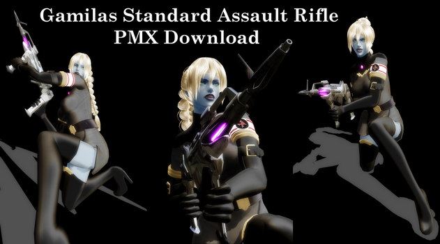 [MMD] Gamilas Standard Assault Rifle DL (beta) by Riveda1972