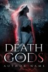 DEATH OF GODS by AlreadyLady