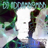 Season of the Witch - dj addambombb vs Donovan by AddamRaeWolff