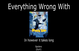 Everything Wrong With Shark Tale by JayZeeTee16