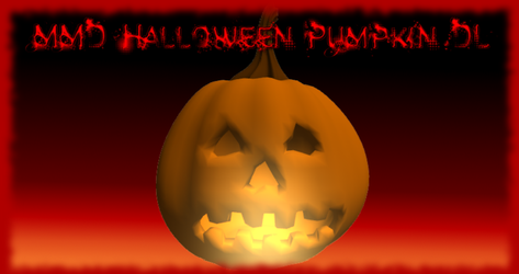 MMD Halloween Pumpkin Download by AkitaFanZ