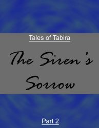 ToT - The Siren's Sorrow - Part 2 by DuskLugia