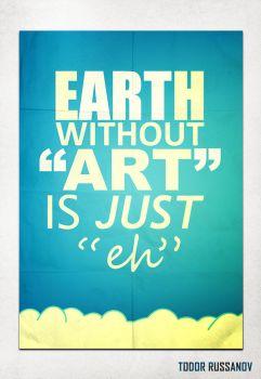 The Earth without Art by russanov