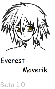 Everest Maverik by xXDeMornayRoXx