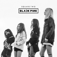 BLACKPINK - Square Two by jaeyeons