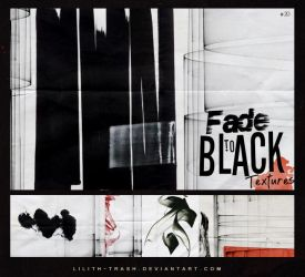 Fade to Black Texture Pack #20 by LilithDemoness