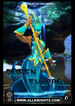 Queen Shakora by Felisha Mason for All Knightz by AllKnightz
