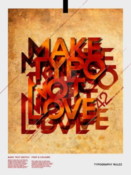 MAKE TYPO NOT LOVE by palax