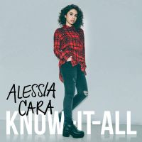 Alessia Cara - Know-It-All (Deluxe) by sweetdisastermusic