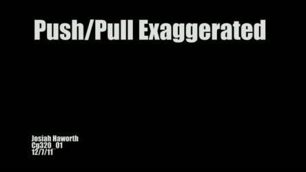 Push Pull Exaggerated