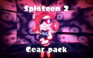 Splatoon 2 Gear Pack by DarkMario2