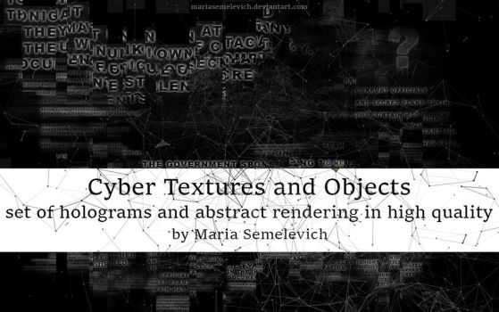 Cyber Textures and Objects by MariaSemelevich