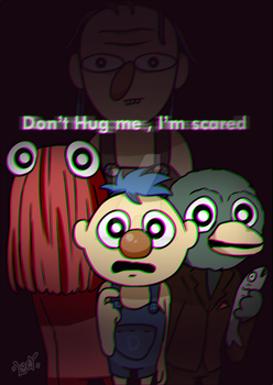 - Don't Hug me, I'm Scared - by LucyMarshpillow