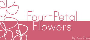 Four-Petal Flowers by Yun-Zhen