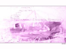 Uncertain Memories by vervain