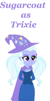 Sugarcoat as Trixie by pizzasister