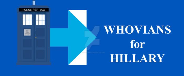 Whovians for Hillary by HawkEagleWolf