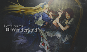Let's go to Wonderland - Signature by MistakePie