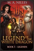 Legend of the White Dragon Book 1 by PRDart