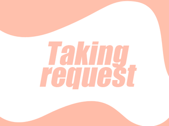 [close] taking request by BYjin-D