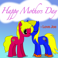 Happy Mother's Day by BronyDanceParty