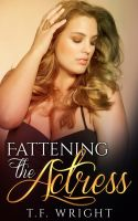 Fattening the Actress (ebook cover) by Mytransformations