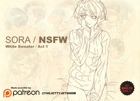 Sora NSFWA act 1 Censored by THEJETTYJETSHOW