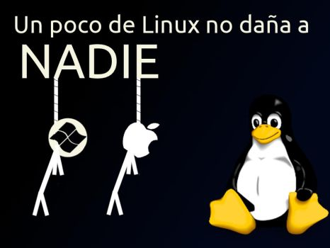 Usar Linux no hace mal  a Nadie by williamjmorenor