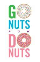 Go Nuts for Donuts by goodmorningvoice