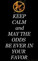 Keep Calm and May the Odds... by deylyn