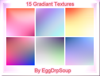 15 Gradiant Texture Bases by EggDrpSoup
