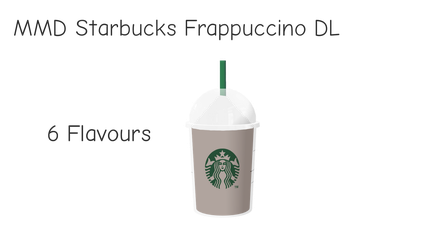 MMD Starbucks Frappuccino DL by dokaa