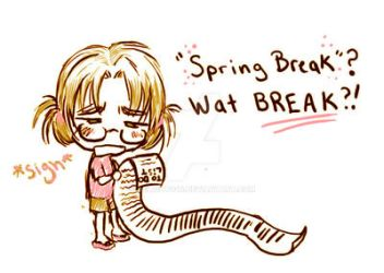 What Spring Break? by Delight046