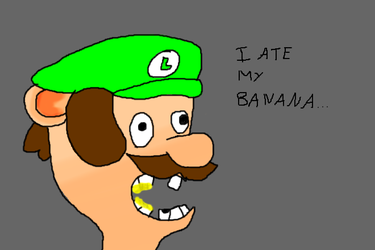 Luigi ate his banana (Not an attempt to be good.) by Dannyman12