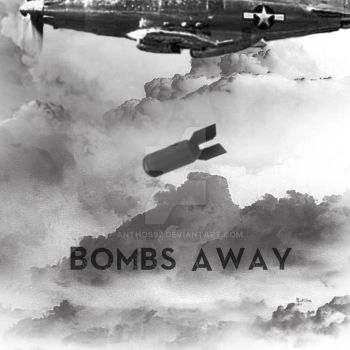 Bombs Away (Album Cover for $$$) by Anthos92