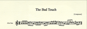 The Bad Touch for Alto Sax by MrConan42