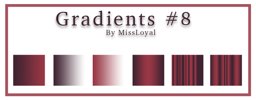 Gradients #8 by MissLoyal